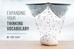"Expanding Your ""Thinking Vocabulary"""