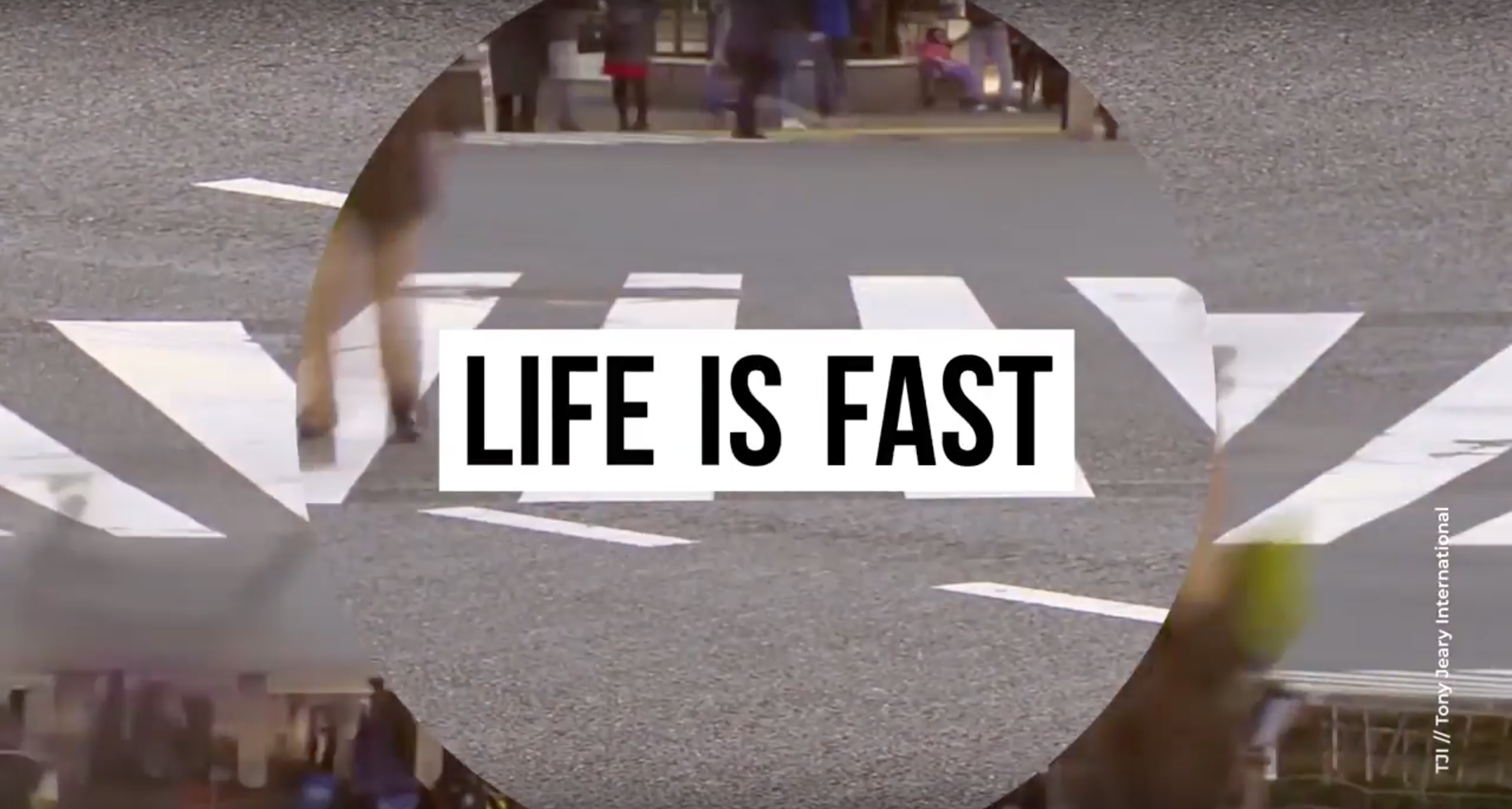 Life is Fast Video