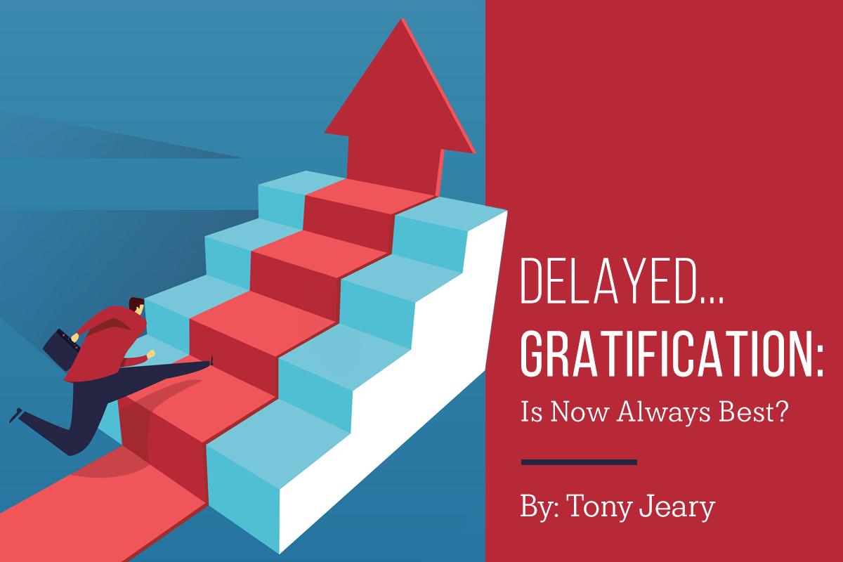 Delayed Gratification: Is Now Always Best?