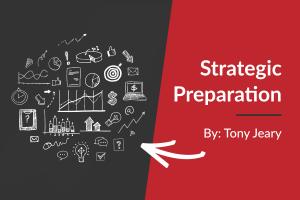 Strategic Preparation